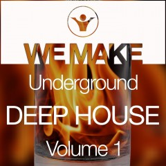 We make Underground Deep House Vol 1